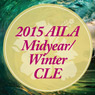 2015 AILA Midyear/Winter CLE—Complex Business Issues-Downloadable Recording