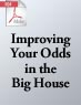 Improving Your Odds in the Big House (.PDF)