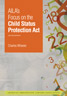 AILA's Focus on the Child Status Protection Act, 2nd Ed.