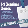 I-9 Seminar Series Recordings Combo