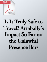 Is It Truly Safe to Travel? <em>Arrabally</em>'s Impact So Far on the Unlawful Presence Bars (.PDF)