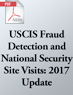 USCIS Fraud Detection and National Security Site Visits: 2017 Update