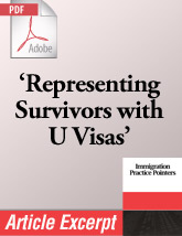 Representing Survivors of Crimes of Violence with U Visas (.PDF)