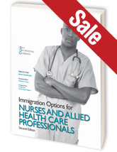 Immigration Options for Nurses, 2nd Ed.
