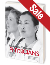 Immigration Options for Physicians, 3rd Ed.