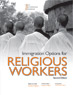 Immigration Options for Religious Workers, 2nd Ed.