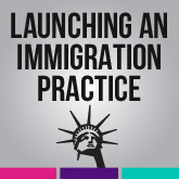 Launching an Immigration Practice