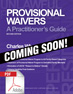 Provisional Waivers: A Practitioner's Guide, 2nd Ed. (.PDF)