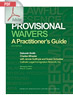 Provisional Waivers: A Practitioner's Guide (.PDF)