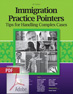 Immigration Practice Pointers, 2017-18 Ed.