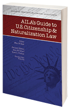 AILA's Guide to U.S. Citizenship & Naturalization Law